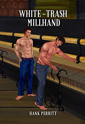 White-Trash Millhand (English Edition)